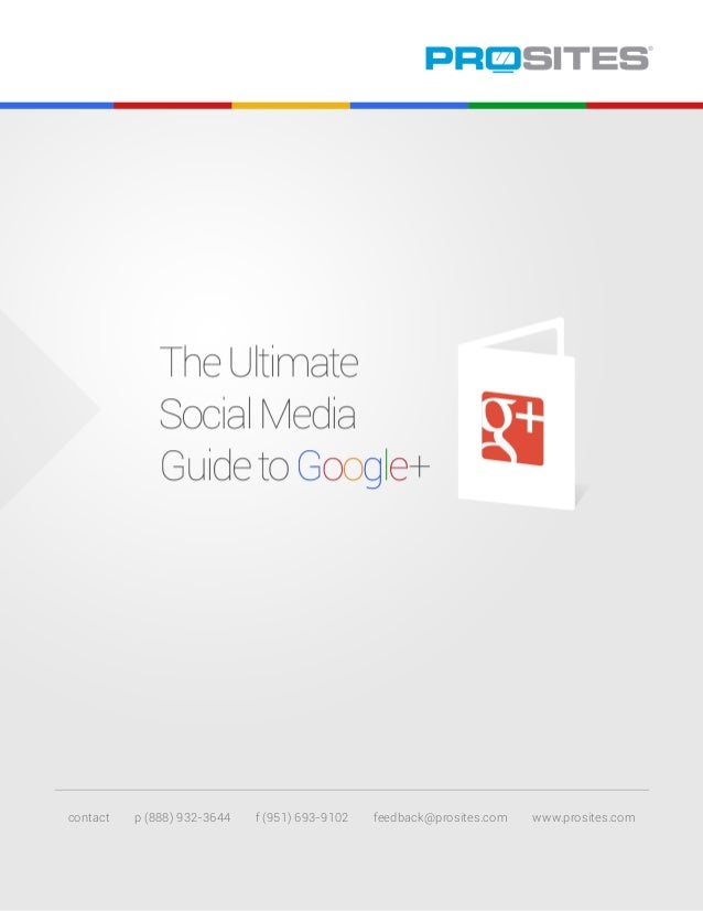 The Ultimate Social Media Guide to Google+