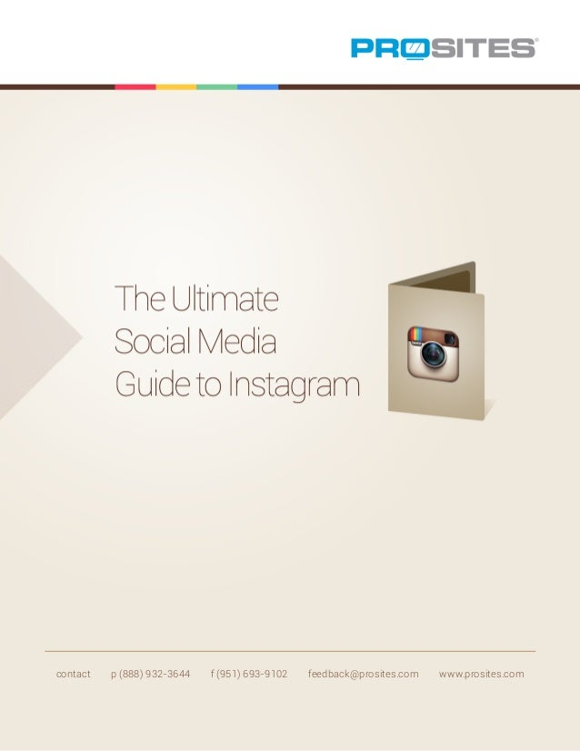 The Ultimate Social Media Guide to Instagram