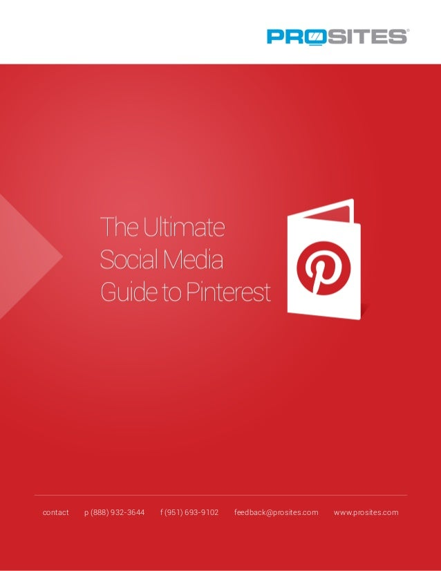 The Ultimate Social Media Guide to Pinterest