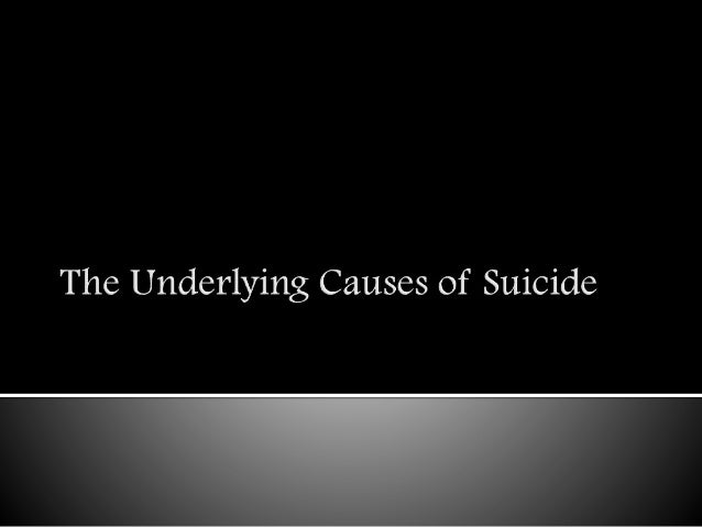 -Karl, Freud, Abraham They believe that suicide results from depression and anger at others that is redirected toward one...