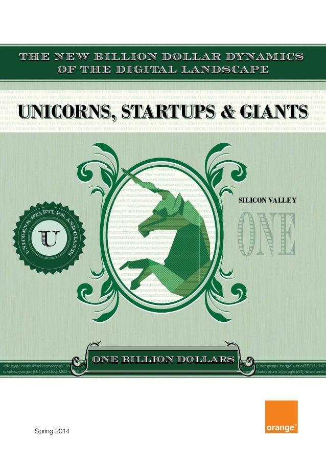 Unicorns, Startups, and Giants: The New Billion Dollar Dynamics of the Digital Landscape