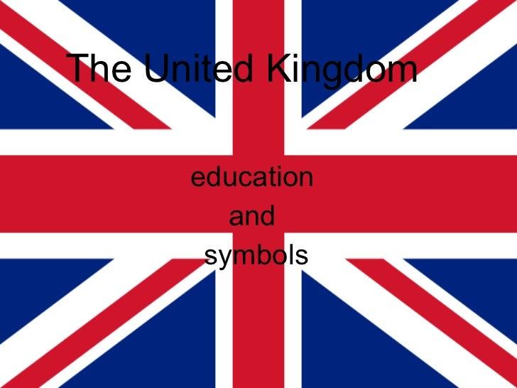 The United Kingdom   education  and  symbols