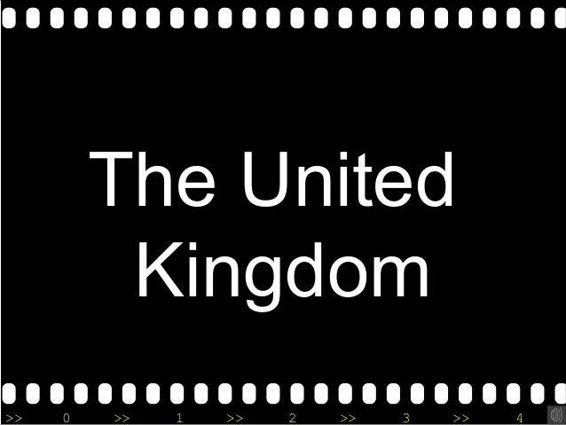 >> 0 >> 1 >> 2 >> 3 >> 4 >> The United Kingdom