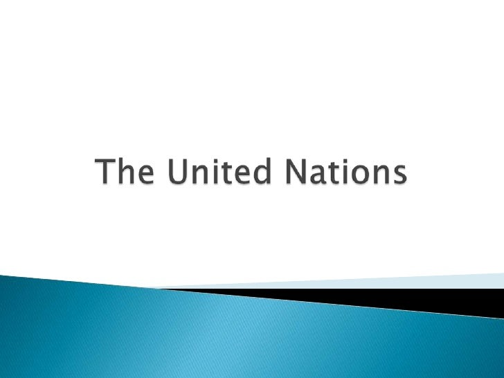 The United Nations<br />