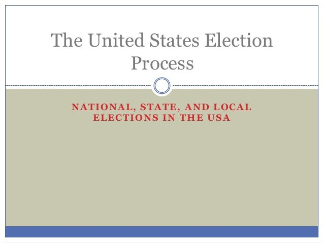 The united states election process
