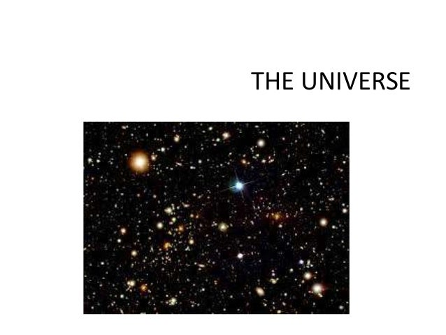 The Universe and the Earth