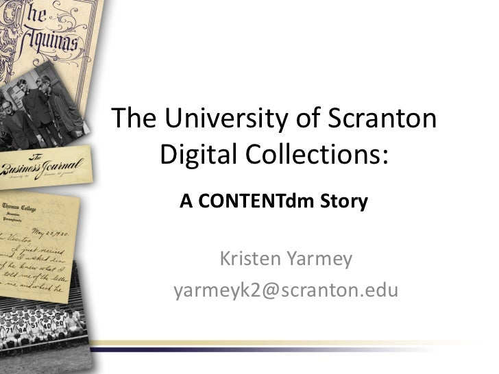 The University of Scranton Digital Collections: A CONTENTdm Story