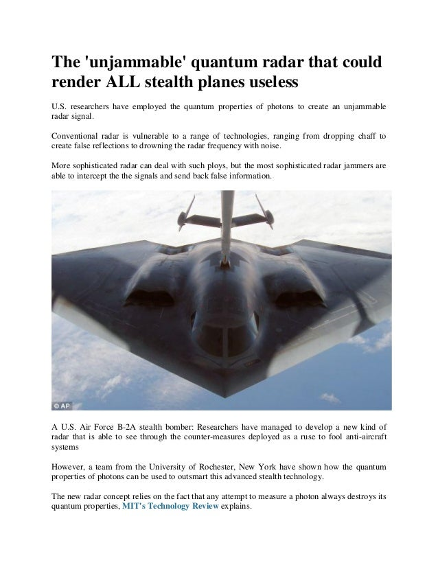 The unjammable quantum radar that couldrender ALL stealth planes uselessU.S. researchers have employed the quantum propert...