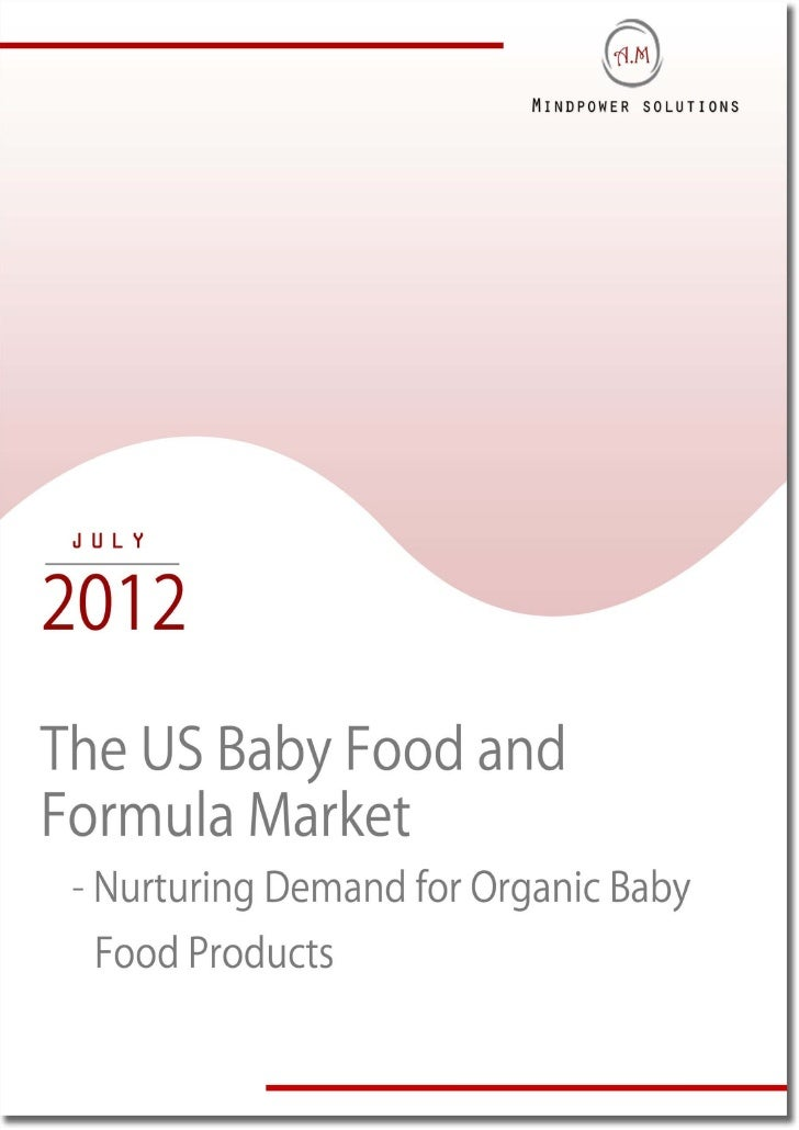 The us baby food and formula market optimistic future outlook-toc