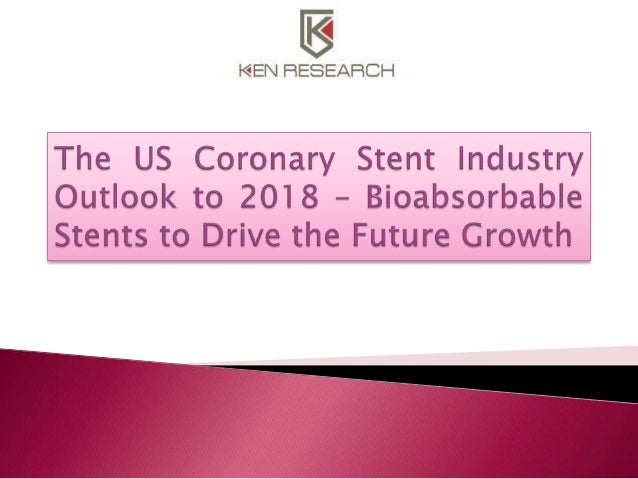 The US Coronary Stent Industry Outlook to 2018 – Bioabsorbable Stents to Drive the Future Growth provides a comprehensive ...