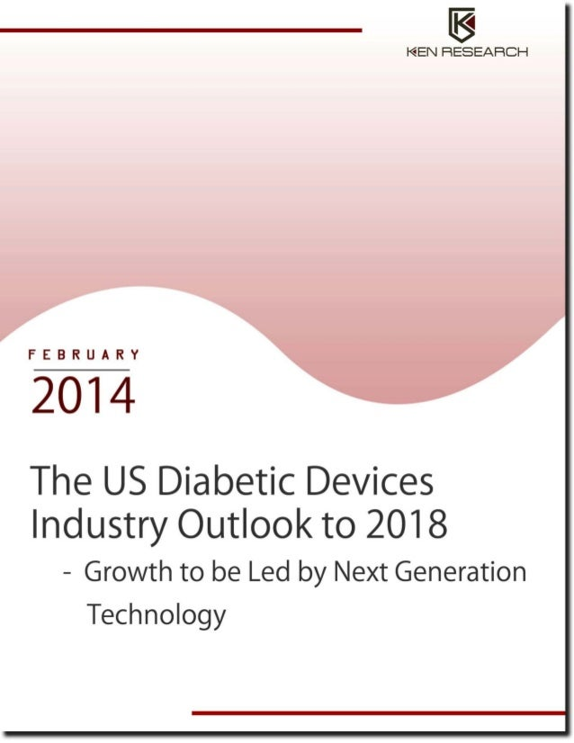 Healthcare Industry: US Diabetic Devices Industry Research Report
