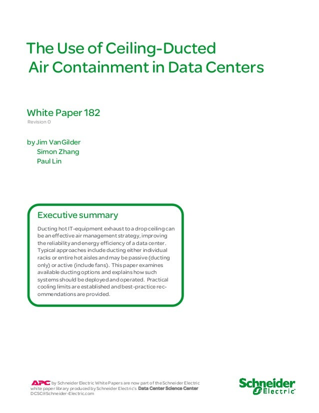 The Use of Ceiling Ducted Air Containment in Data Centers