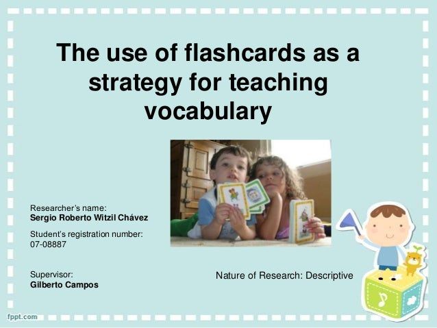 The use of flashcards as a strategy for teaching kids _project of thesis