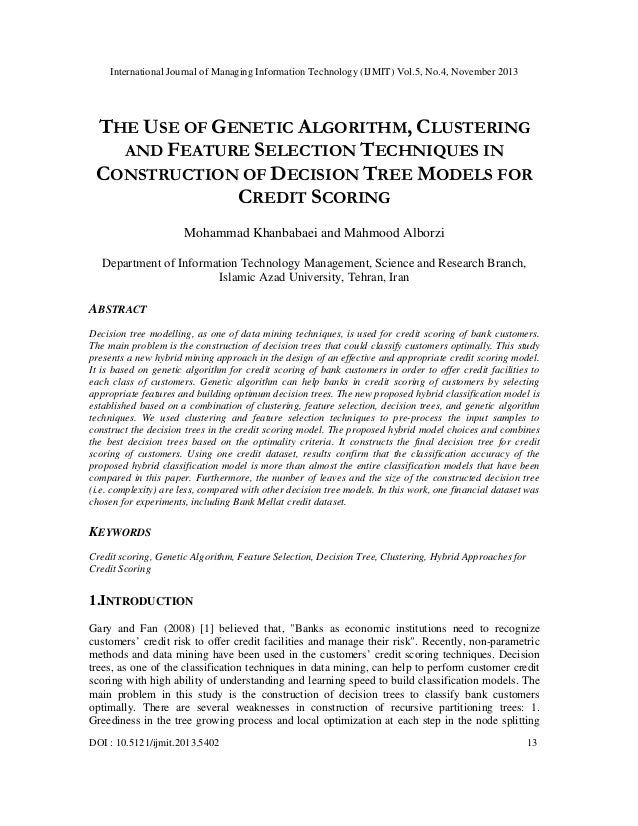 The use of genetic algorithm, clustering and feature selection techniques in construction of decision tree models for credit scoring