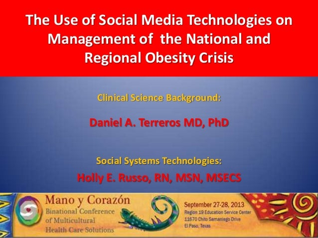 The Use of Social Media Technologies on Management of the National and Regional Obesity Crisis