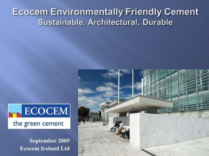 Ecocem Environmentally Friendly Cement