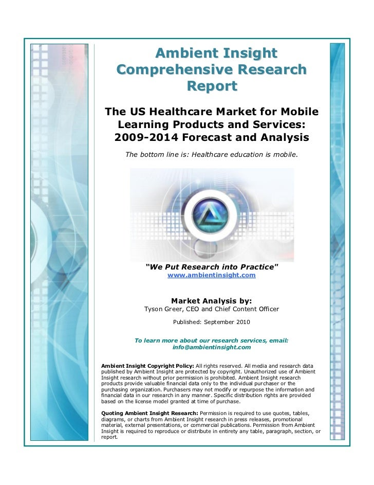 Ambient Insight      Comprehensive Research             Report The US Healthcare Market for Mobile   Learning Products and...