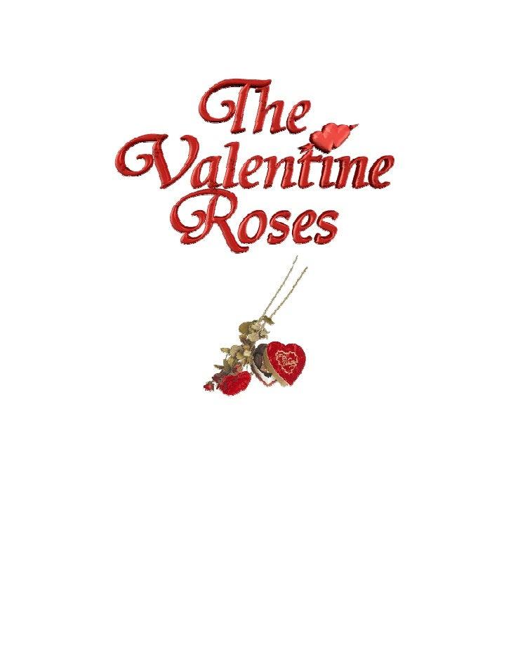 The Valentine Roses