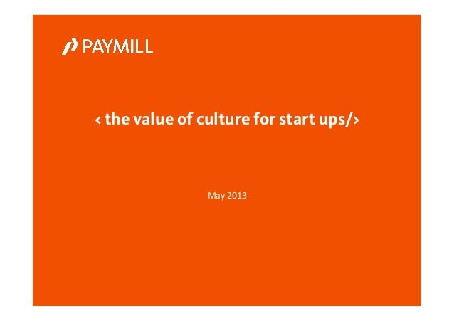 The value of_culture_for_start-ups_slideshare
