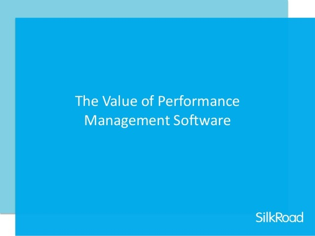 The Value of Performance Management Software