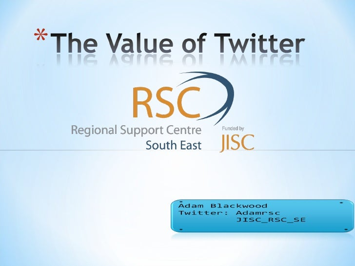 The Value of Twitter
