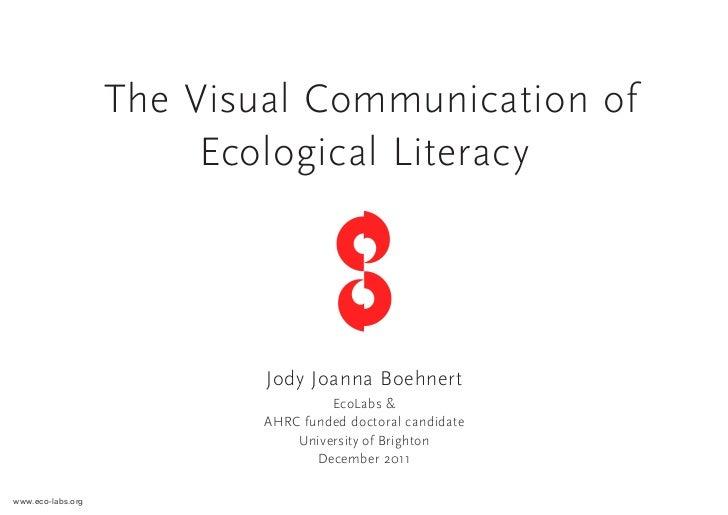 The Visual Communication of                        Ecological Literacy                           Jody Joanna Boehnert     ...