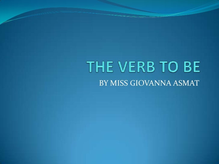 The verb to be (3)
