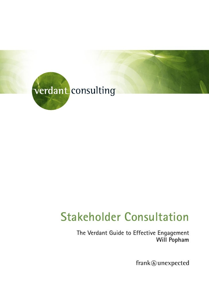 Stakeholder Consultation    The Verdant Guide to Effective Engagement                                  Will Popham
