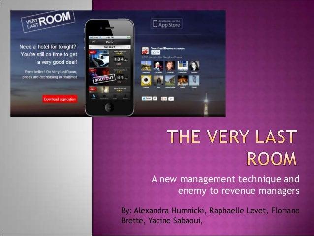 The very last room