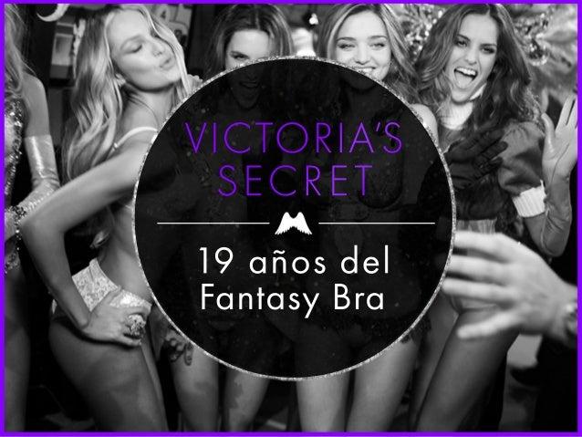 VICTORIA'S  SECRET  19 años del  Fantasy Bra