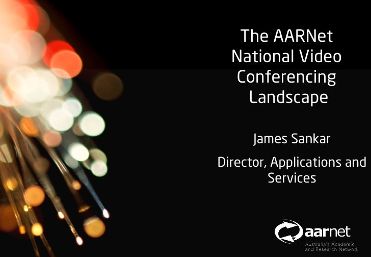 AARNet Copyright 2012   The AARNet  National Video  Conferencing                           LandscapeNetwork Operations   ...