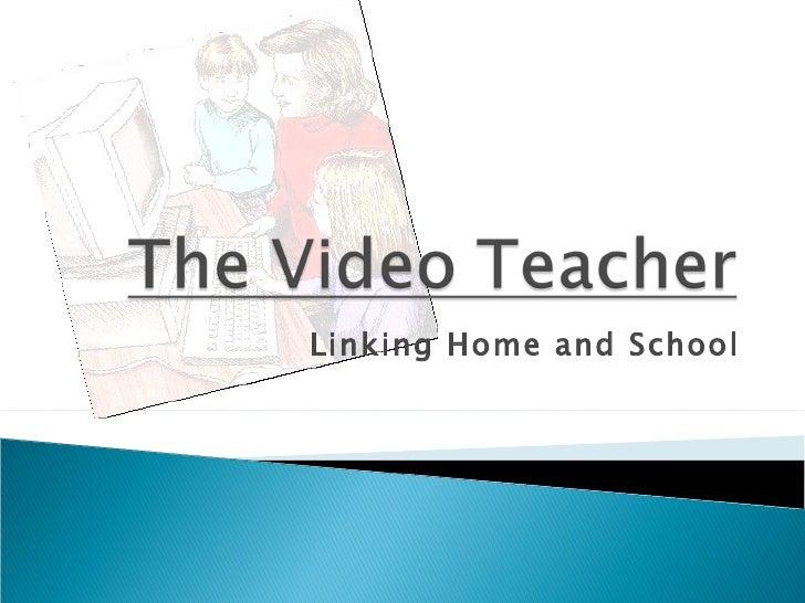 The Video Teacher 1