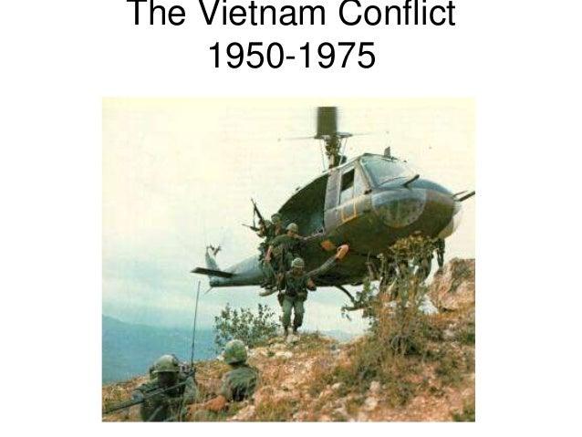 The Vietnam Conflict 1950-1975