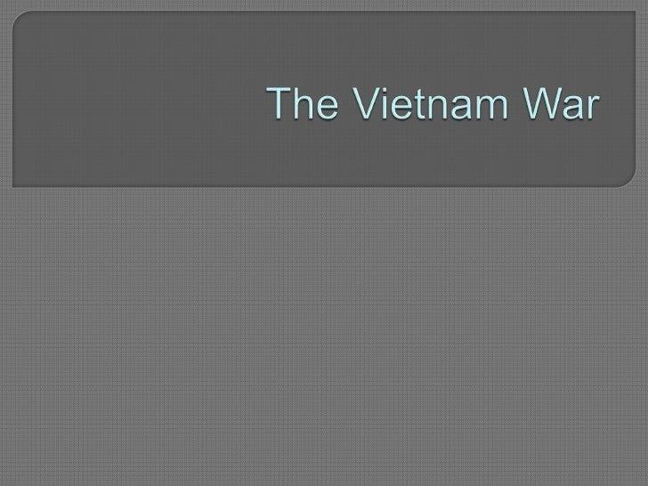 The Vietnam War<br />