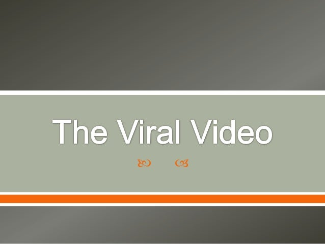 The Viral Video Project