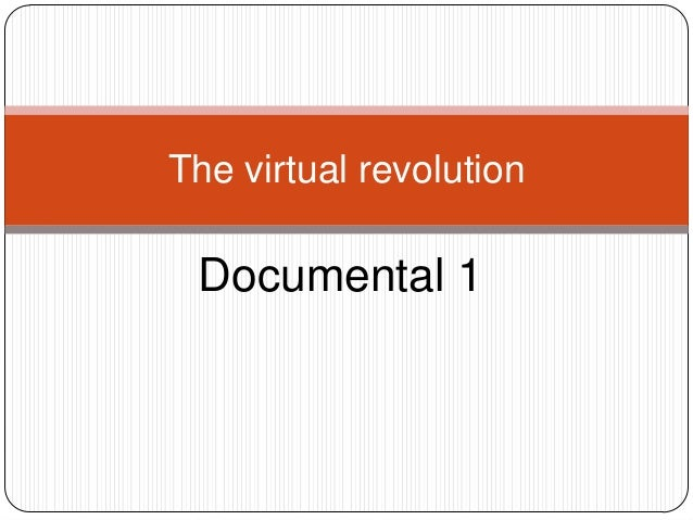The virtual revolution Documental 1