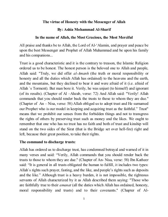 The virtue of Honesty with the Messenger of Allah By: Ashia Mohammad Al-Sharif In the name of Allah, the Most Gracious, th...