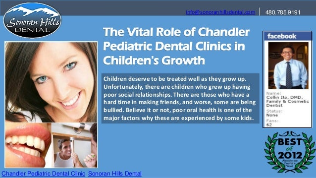 info@sonoranhillsdental.com   480.785.9191                                      The Vital Role of Chandler                ...