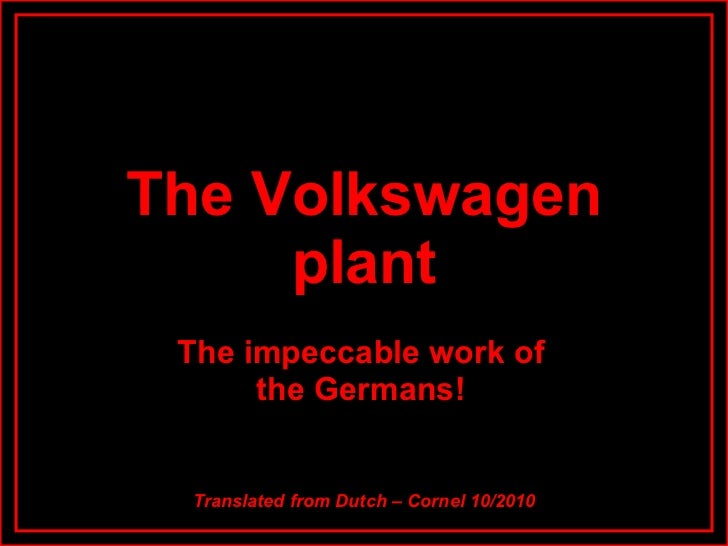 The Volkswagenassemblyplant
