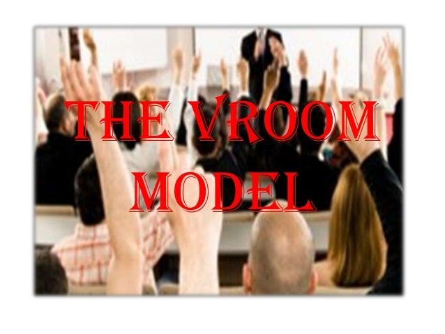 THE VROOM MODEL