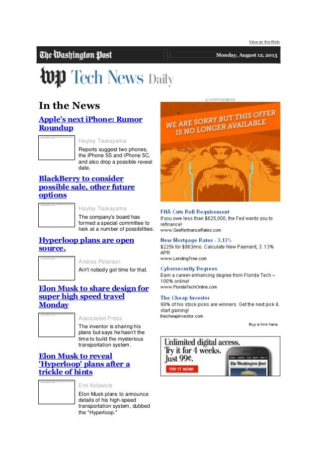 View on the Web. Monday, August 12, 2013 In the News Apple's next iPhone: Rumor Roundup Hayley Tsukayama Reports suggest t...