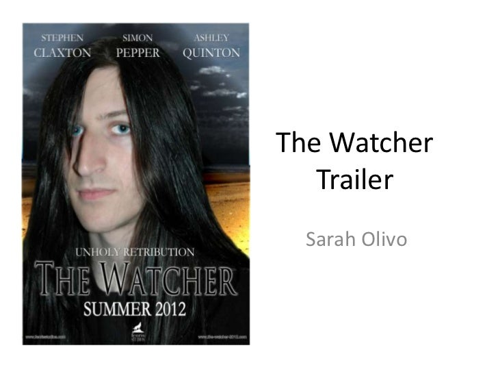 The Watcher   Trailer  Sarah Olivo