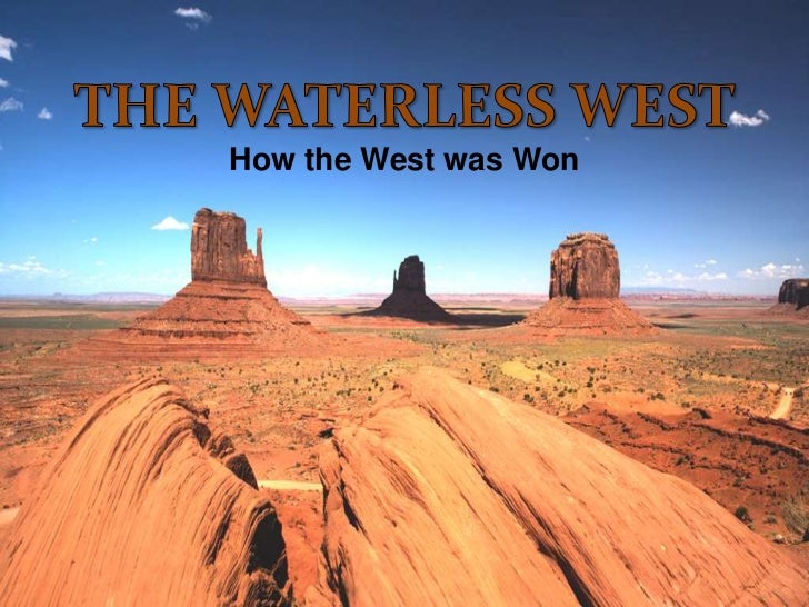 NCSSM 2011 Summer Symposium, The Waterless West: Historical Overview