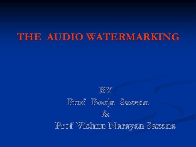 THE AUDIO WATERMARKING