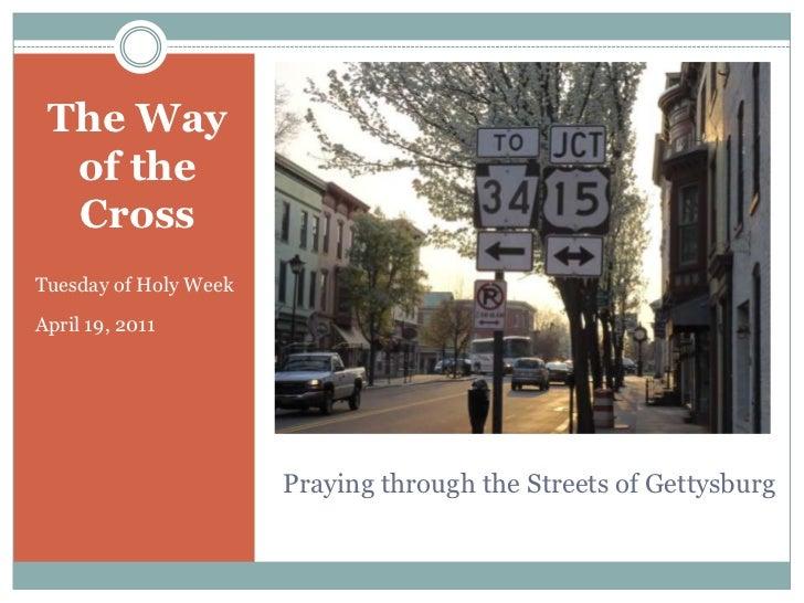 The way of the cross in Gettysburg