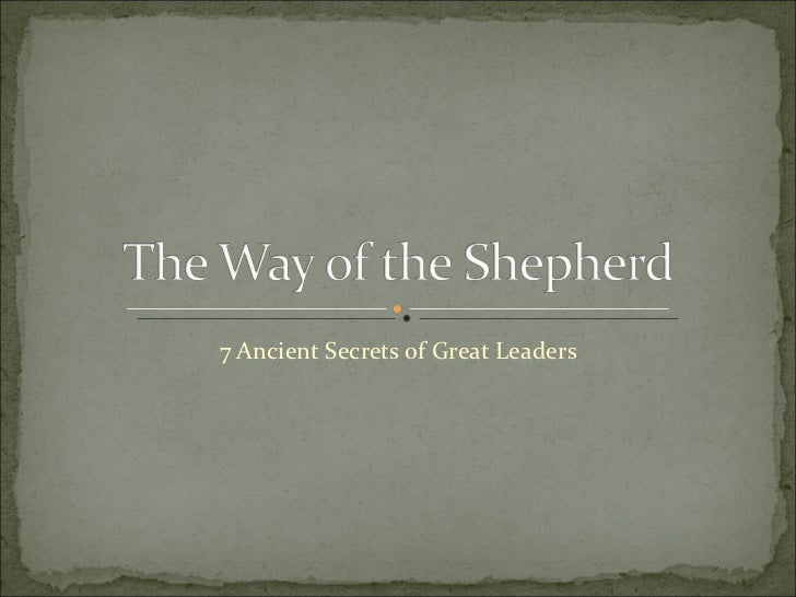 7 Ancient Secrets of Great Leaders