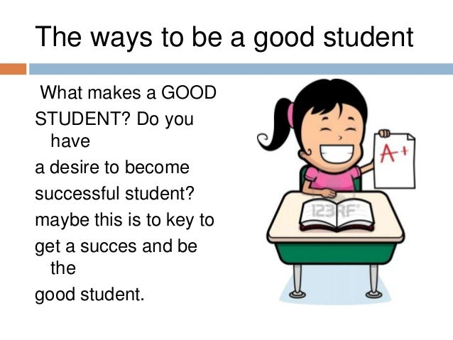 how to be a successful student Motivation is key to school success motivation: the key to academic success by: this may be for good reason a gifted student may be unmotivated in a.