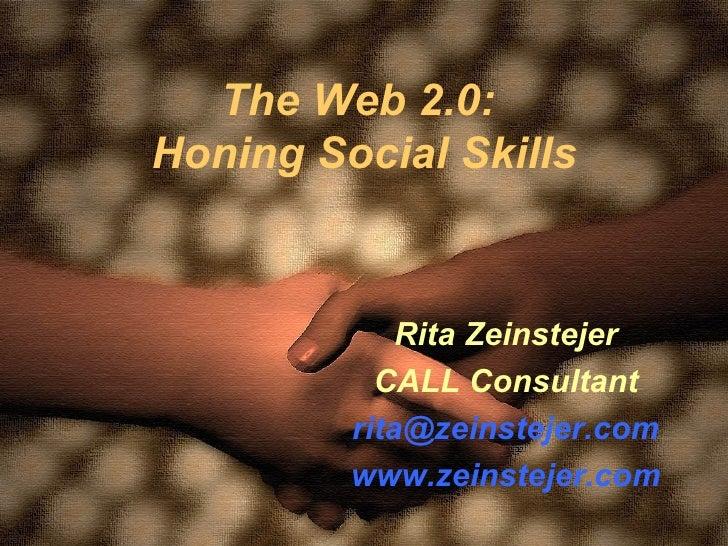 The Web 2.0 Honing Social Skills (for TESOL 09)