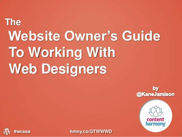 The Website Owner's Guide To Working With Web Designers