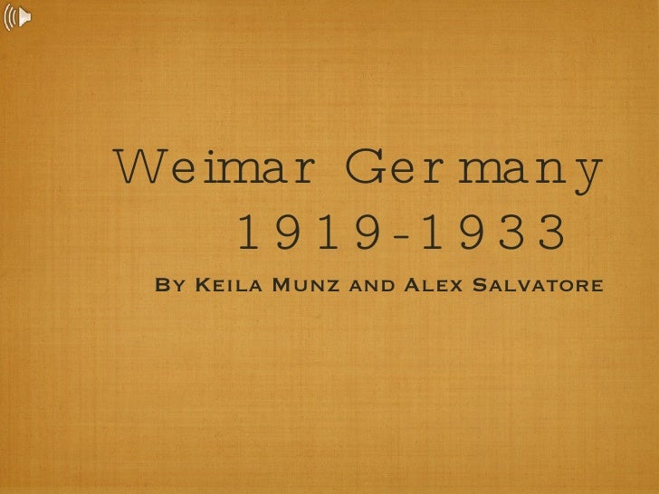 why was the weimar republic in In this lesson, we explore the weimar republic, the democratic government which governed germany in between world war i and the rise of the nazi.
